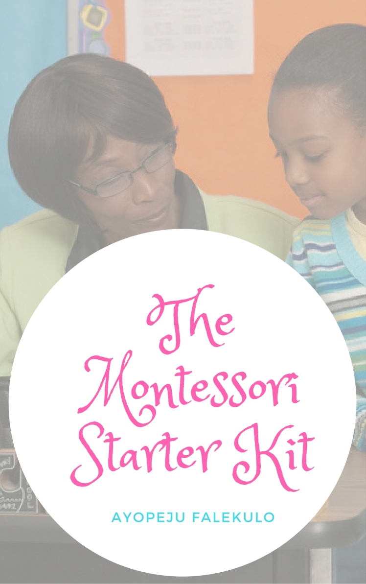 The MontessoriStarter Kit